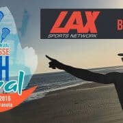 Lax Sports Network to produce World Lacrosse Beach Festival